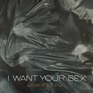 "George Michael ‎- I Want Your Sex (7"") (G+/VG)"